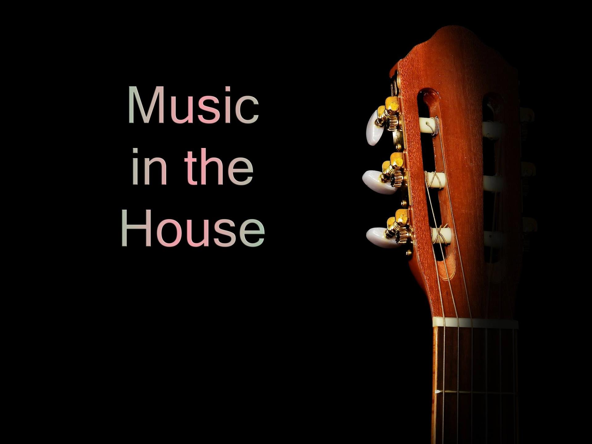music in the house